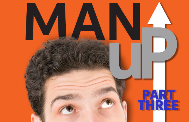 Man Up Series - Purpose
