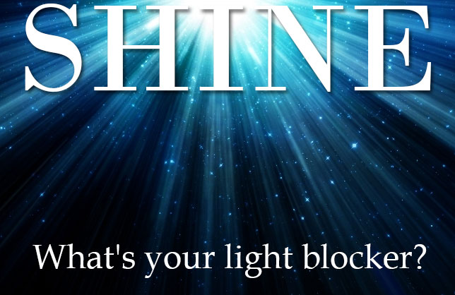 Shine - What's your light blocker